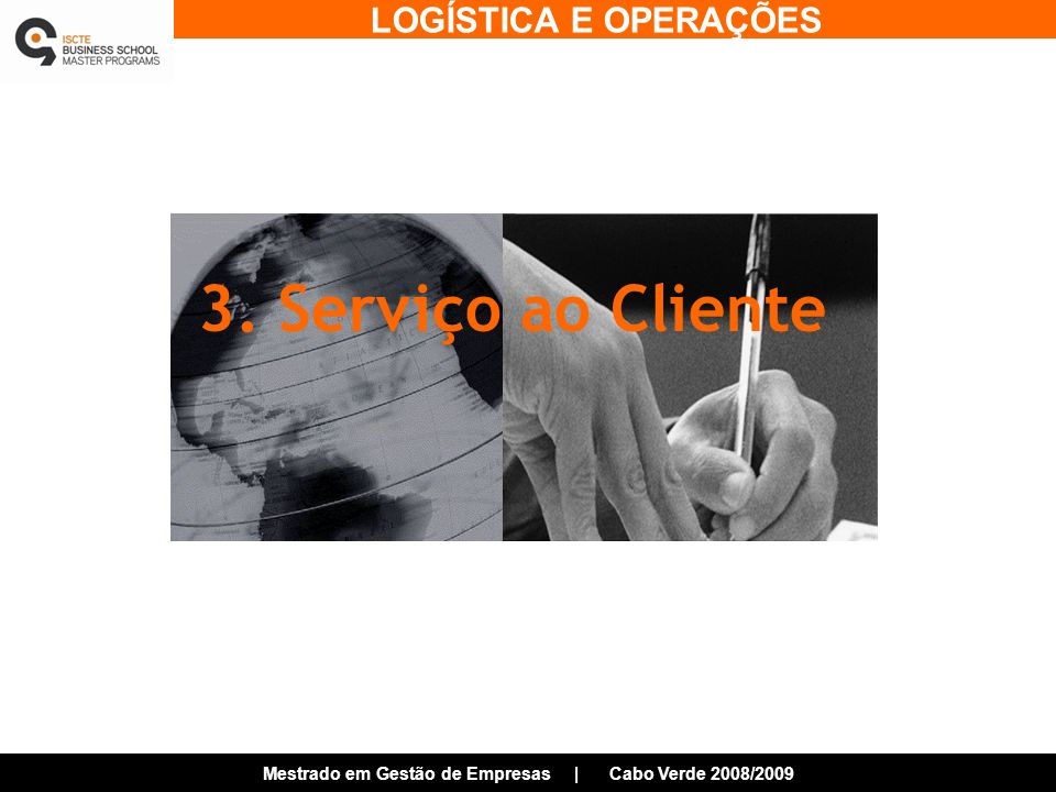 3. Serviço ao Cliente
