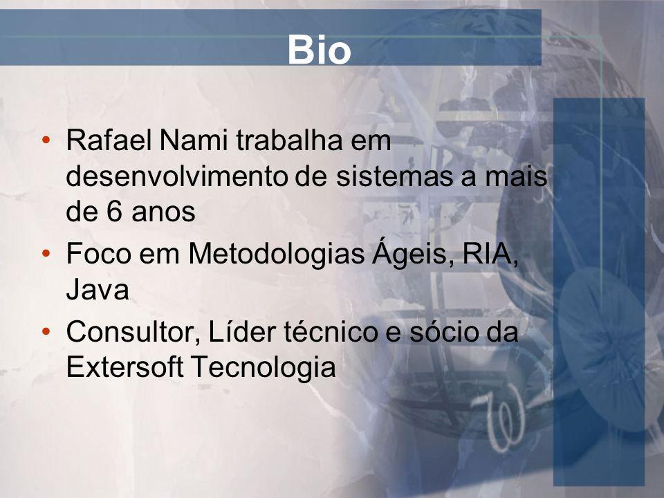 Bio Rafael Nami trabalha em desenvolvimento de sistemas a mais de 6 anos. Foco em Metodologias Ágeis, RIA, Java.