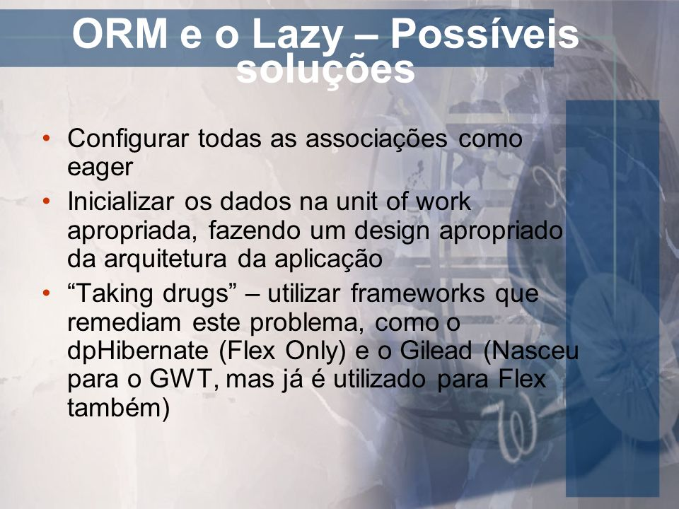 ORM e o Lazy – Possíveis soluções