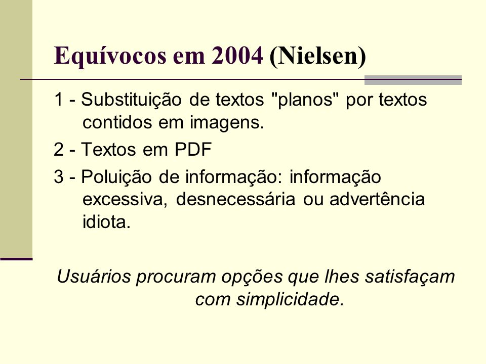 Equívocos em 2004 (Nielsen)