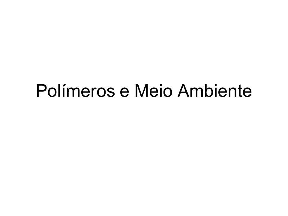Polímeros e Meio Ambiente