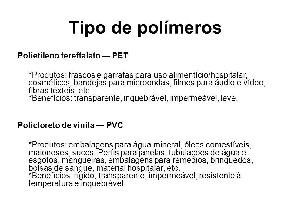 Tipo de polímeros Polietileno tereftalato — PET