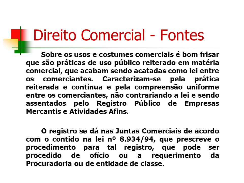 Direito Comercial - Fontes