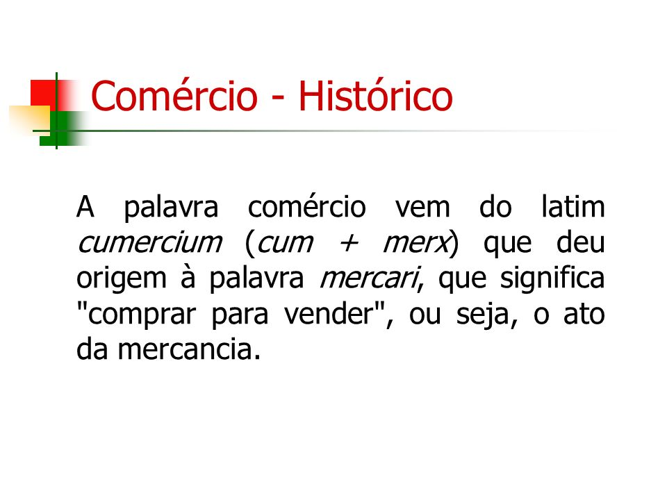 Comércio - Histórico