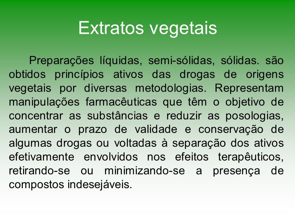 Extratos vegetais