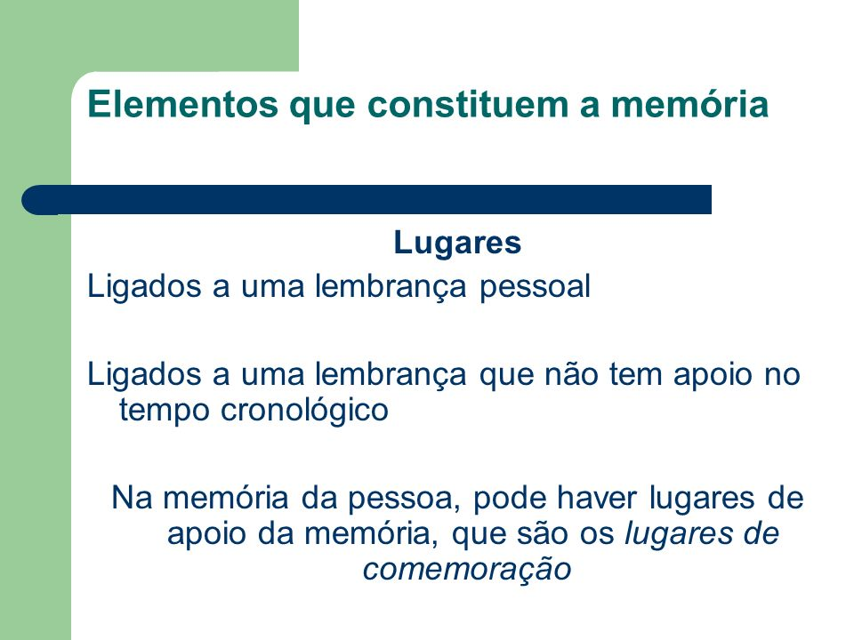 Elementos que constituem a memória