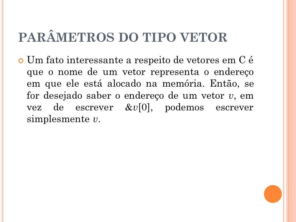 PARÂMETROS DO TIPO VETOR