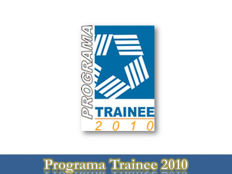 Programa Trainee 2010