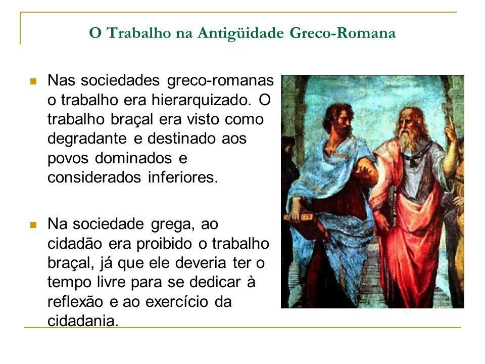O Trabalho na Antigüidade Greco-Romana