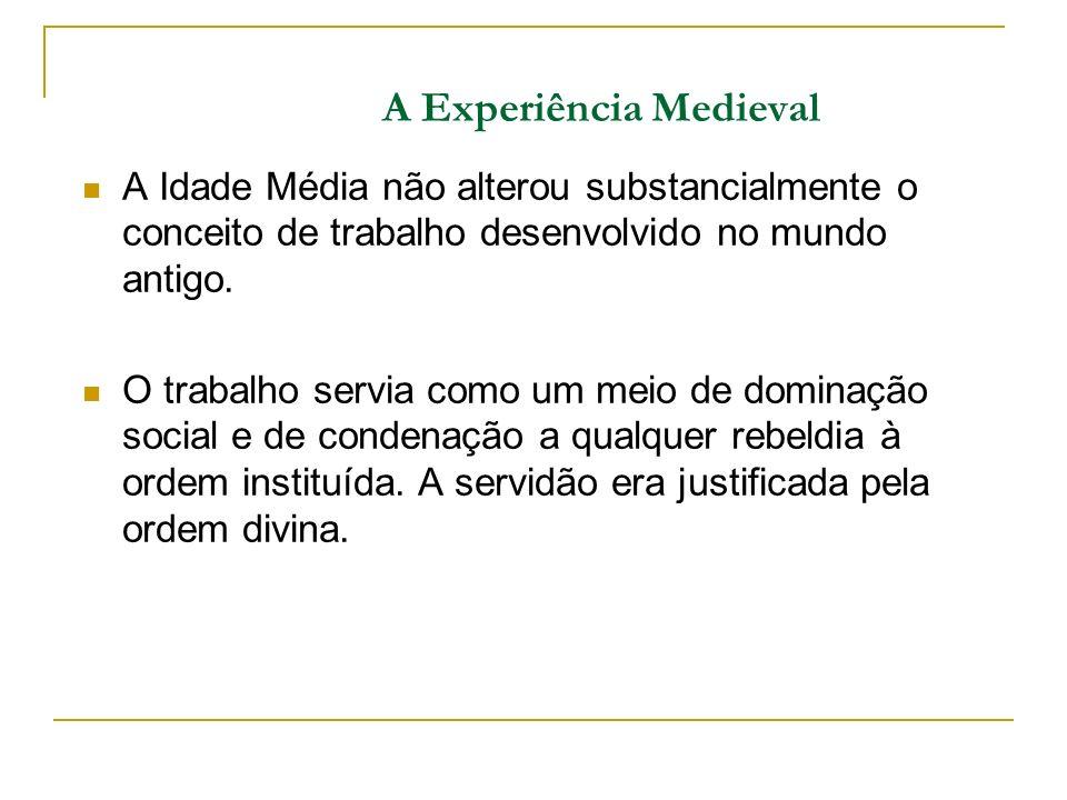 A Experiência Medieval