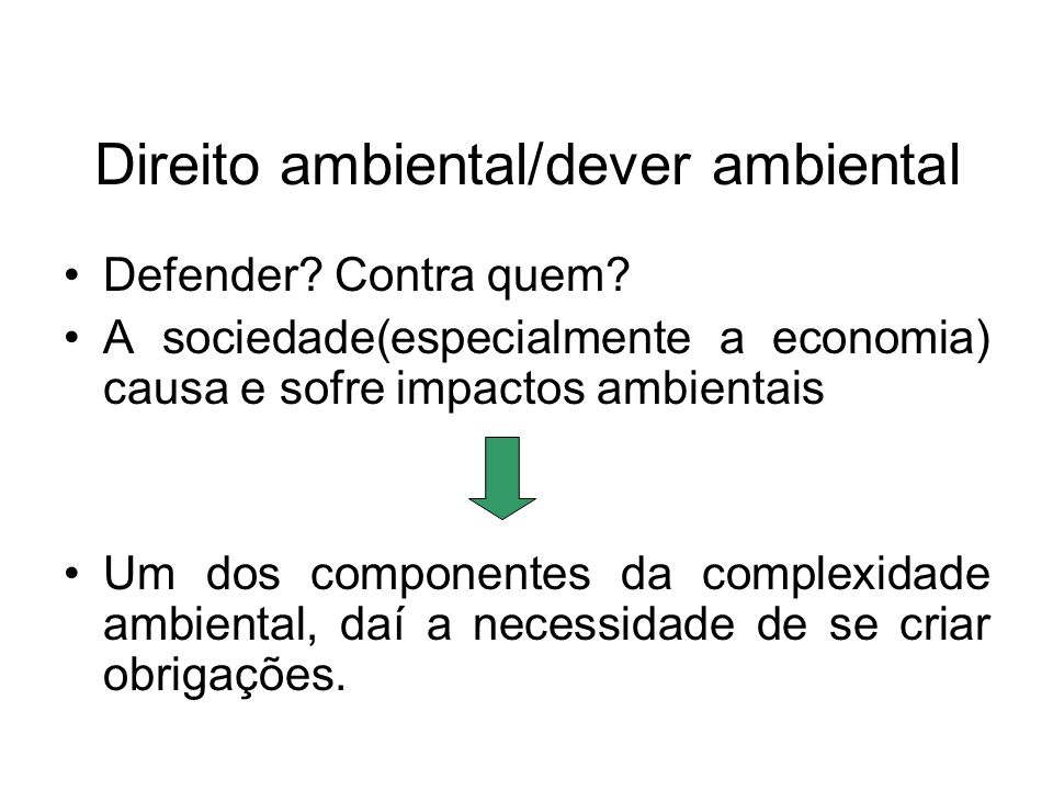 Direito ambiental/dever ambiental