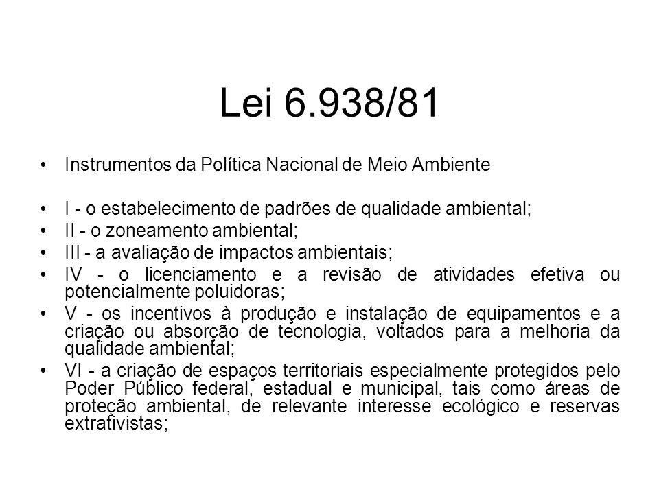 Lei 6.938/81 Instrumentos da Política Nacional de Meio Ambiente