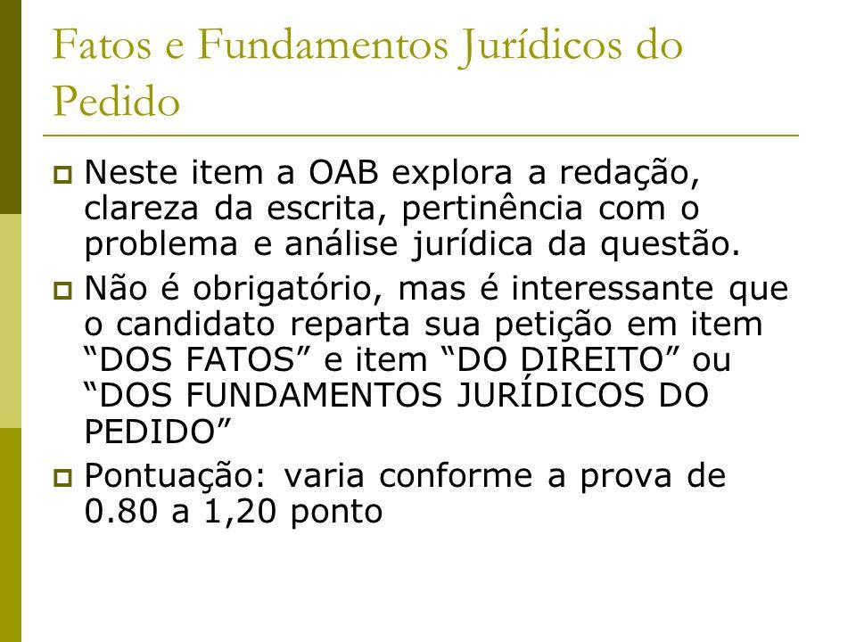 Fatos e Fundamentos Jurídicos do Pedido