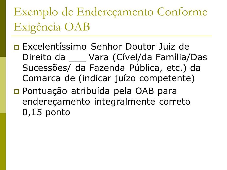 Exemplo de Endereçamento Conforme Exigência OAB