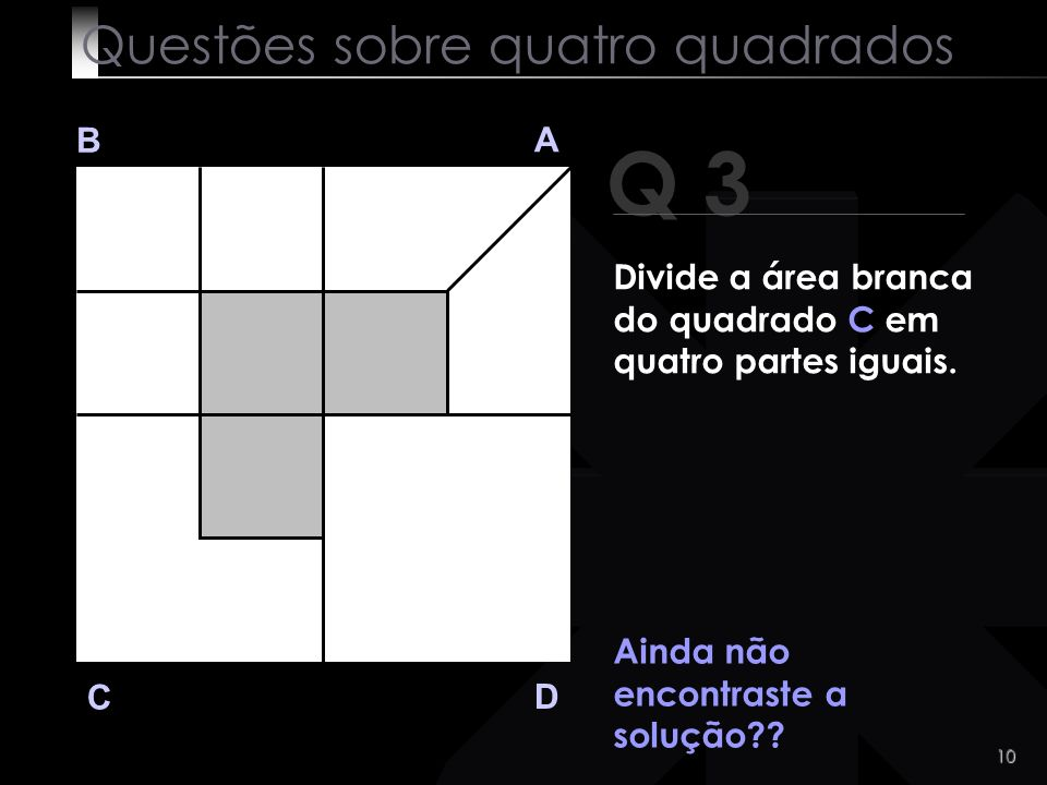 Questões sobre quatro quadrados