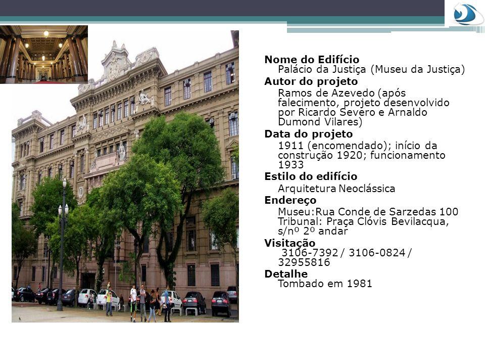 Nome do Edifício Palácio da Justiça (Museu da Justiça)