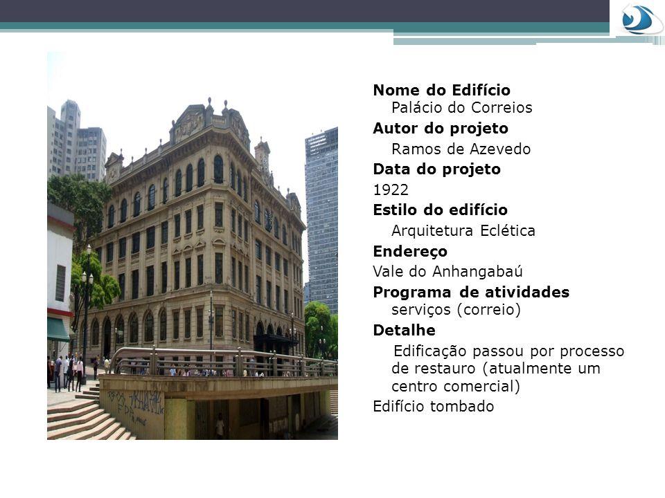 Nome do Edifício Palácio do Correios