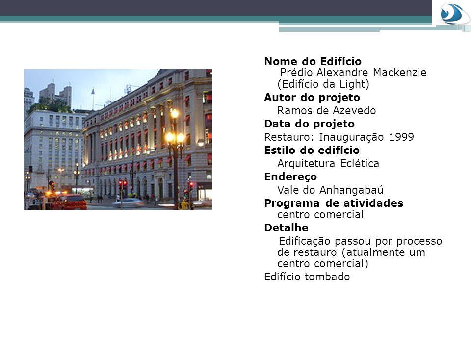 Nome do Edifício Prédio Alexandre Mackenzie (Edifício da Light)