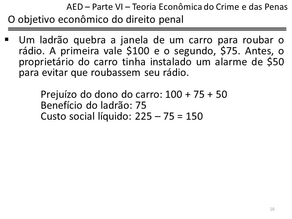 O objetivo econômico do direito penal