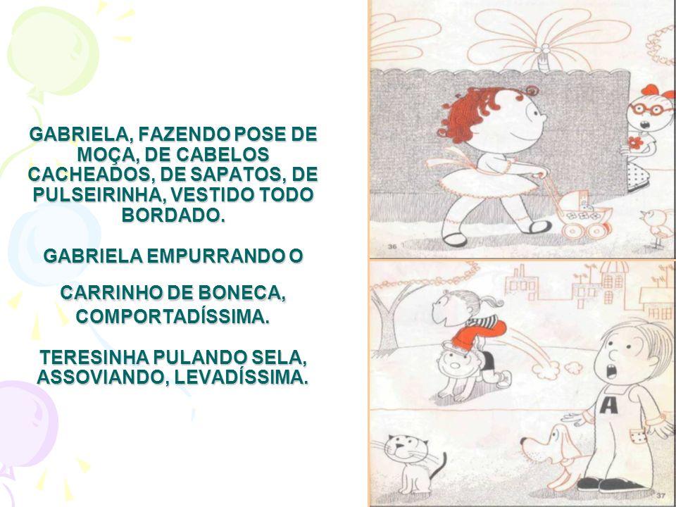 GABRIELA, FAZENDO POSE DE MOÇA, DE CABELOS CACHEADOS, DE SAPATOS, DE PULSEIRINHA, VESTIDO TODO BORDADO.