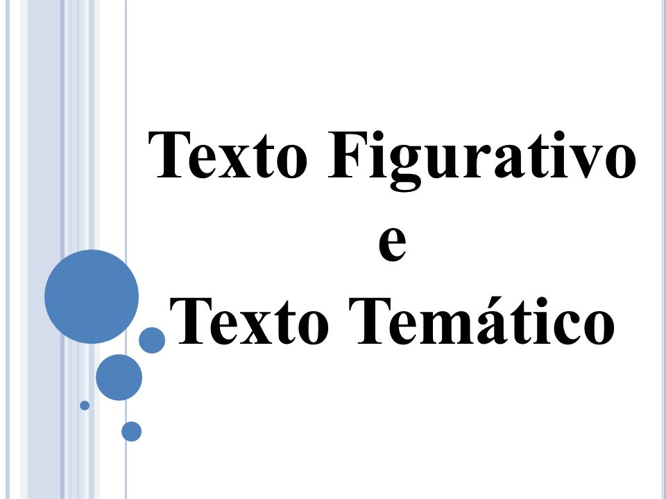 Texto Figurativo e Texto Temático
