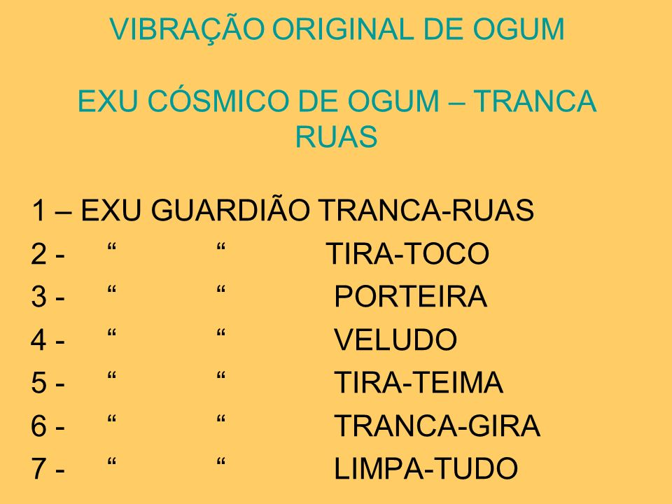 VIBRAÇÃO ORIGINAL DE OGUM EXU CÓSMICO DE OGUM – TRANCA RUAS