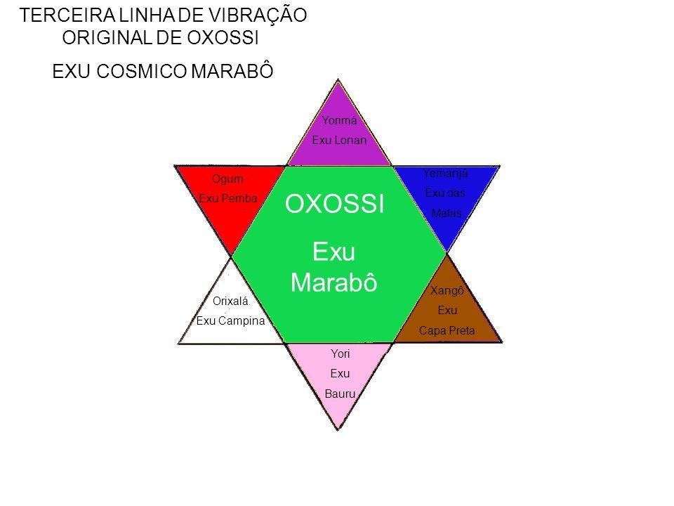 TERCEIRA LINHA DE VIBRAÇÃO ORIGINAL DE OXOSSI
