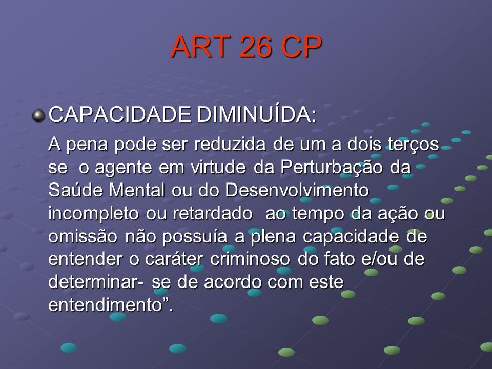 ART 26 CP CAPACIDADE DIMINUÍDA: