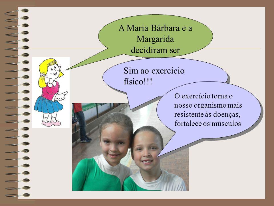 A Maria Bárbara e a Margarida decidiram ser patinadoras…