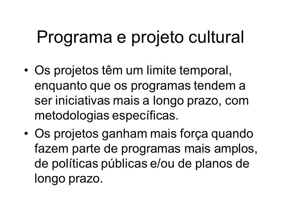 Programa e projeto cultural