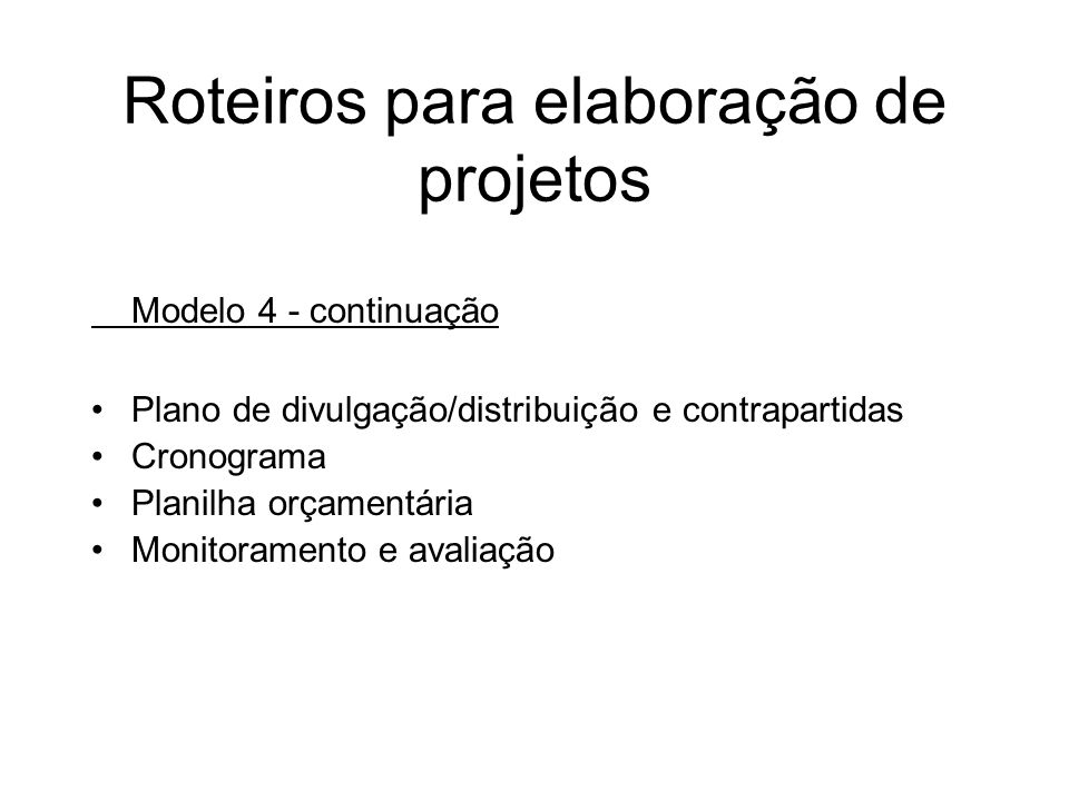 Roteiros para elaboração de projetos