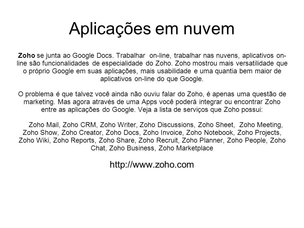 Aplicações em nuvem http://www.zoho.com