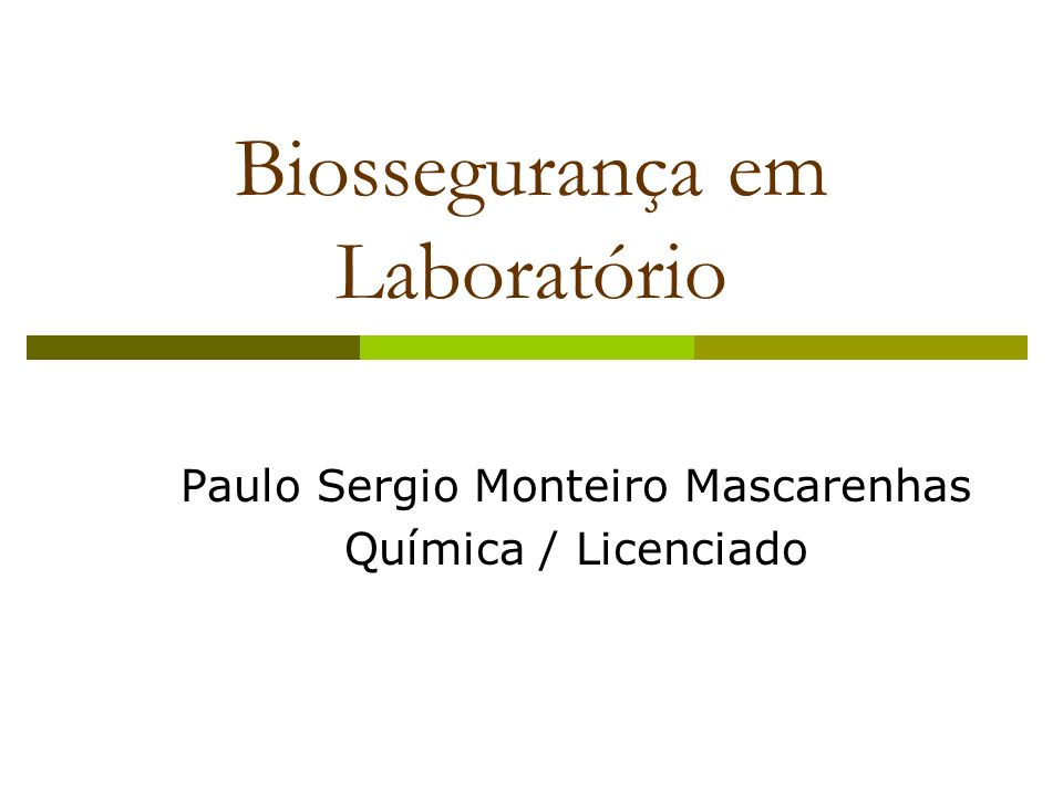 Biossegurança em Laboratório