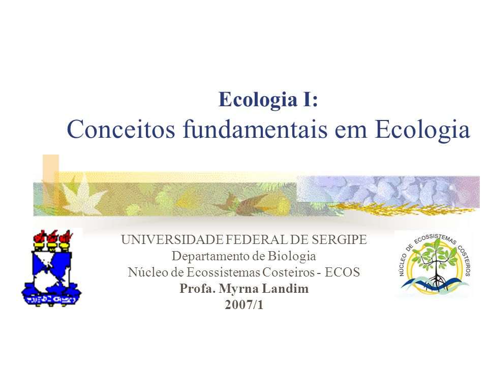 Ecologia I: Conceitos fundamentais em Ecologia