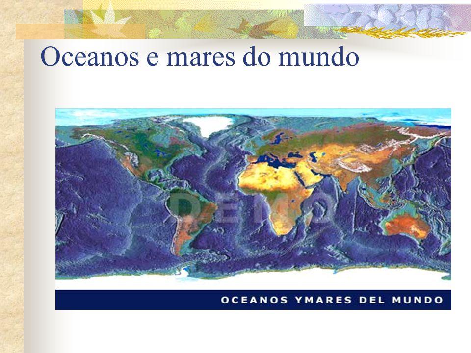 Oceanos e mares do mundo