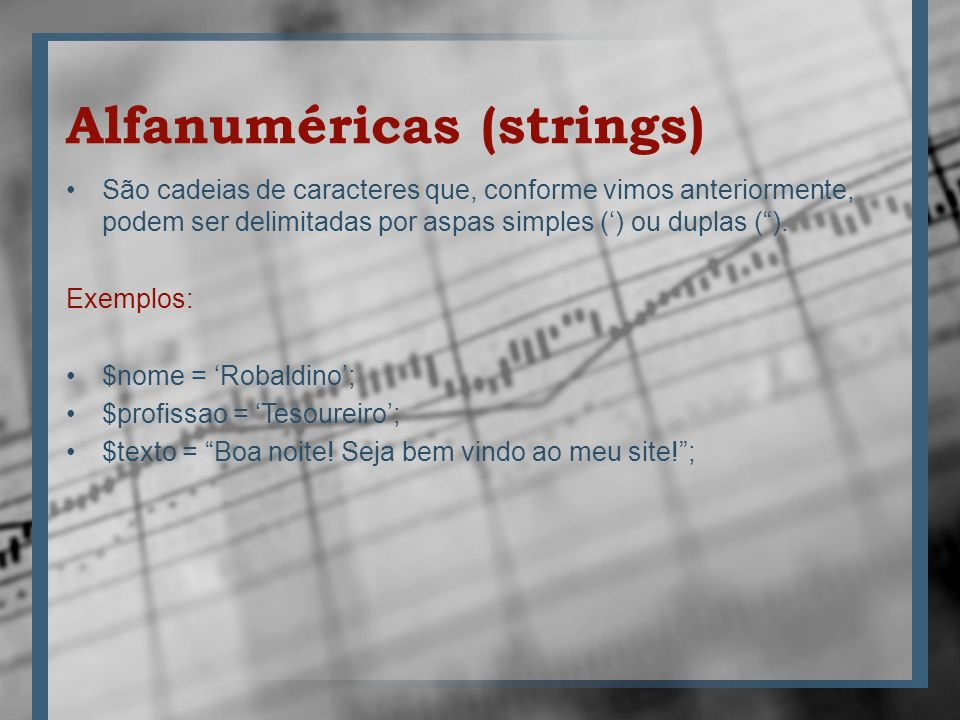 Alfanuméricas (strings)