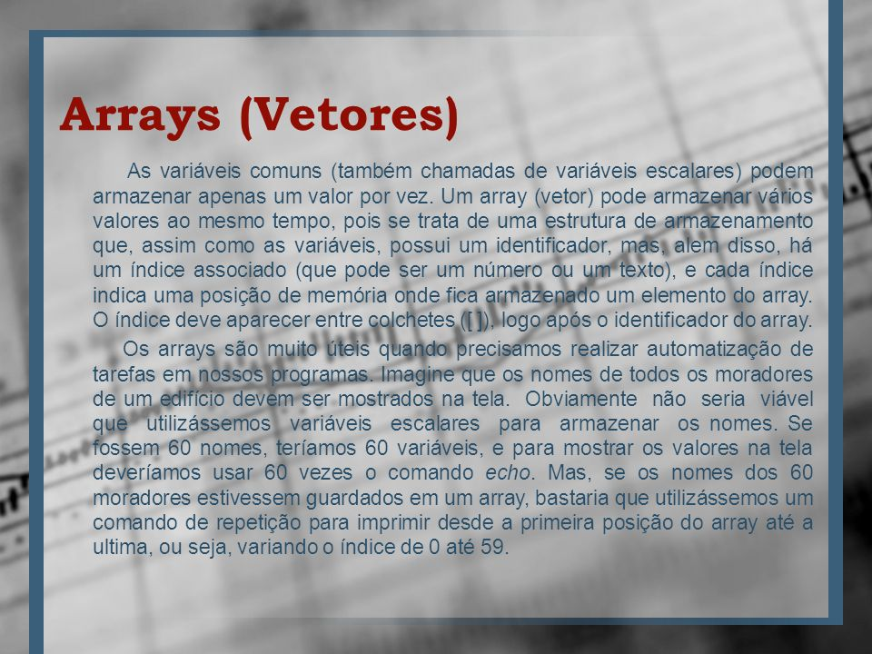 Arrays (Vetores)