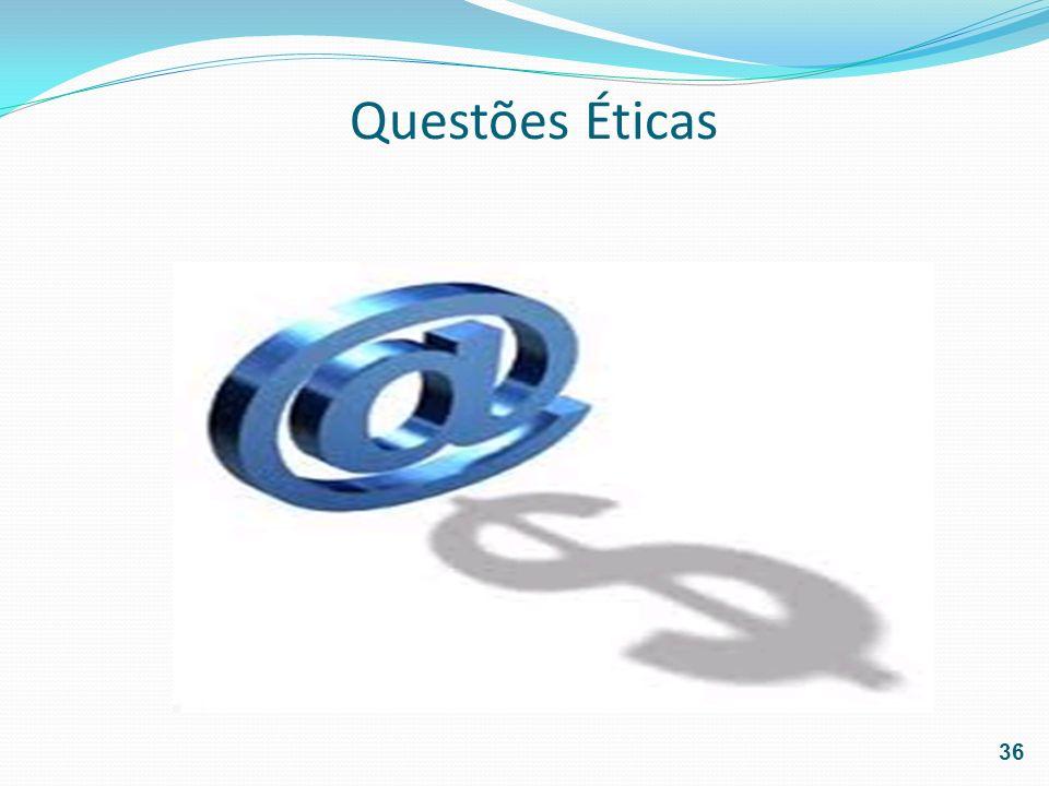 Questões Éticas