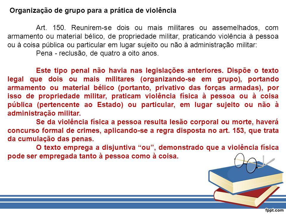 Organização de grupo para a prática de violência