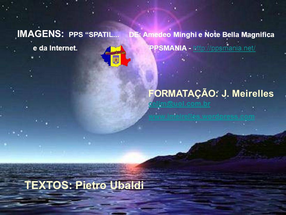 IMAGENS: PPS SPATIL... DE: Amedeo Minghi e Note Bella Magnifica