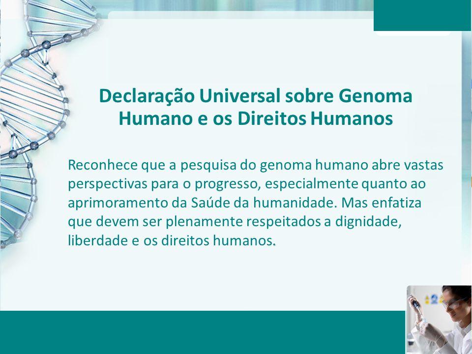 Declaração Universal sobre Genoma Humano e os Direitos Humanos
