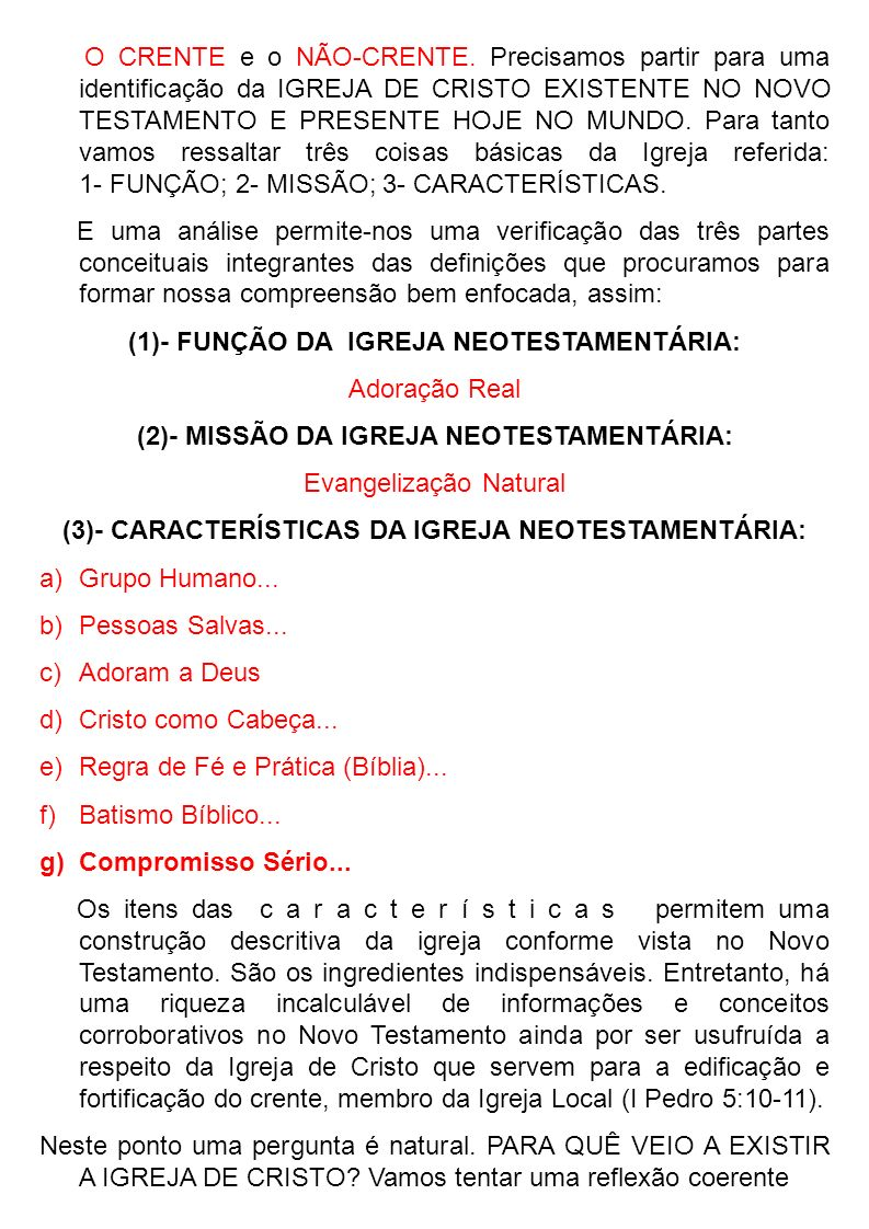 (1)- FUNÇÃO DA IGREJA NEOTESTAMENTÁRIA: Adoração Real
