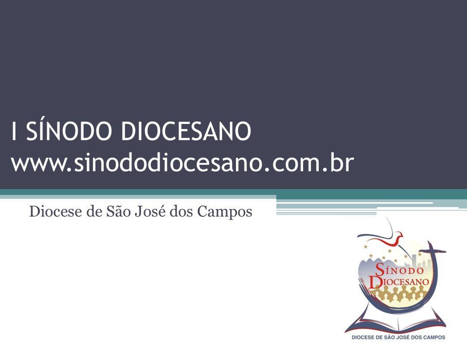 I SÍNODO DIOCESANO www.sinododiocesano.com.br