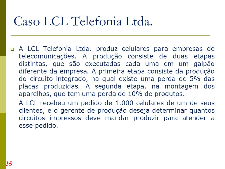 Caso LCL Telefonia Ltda.