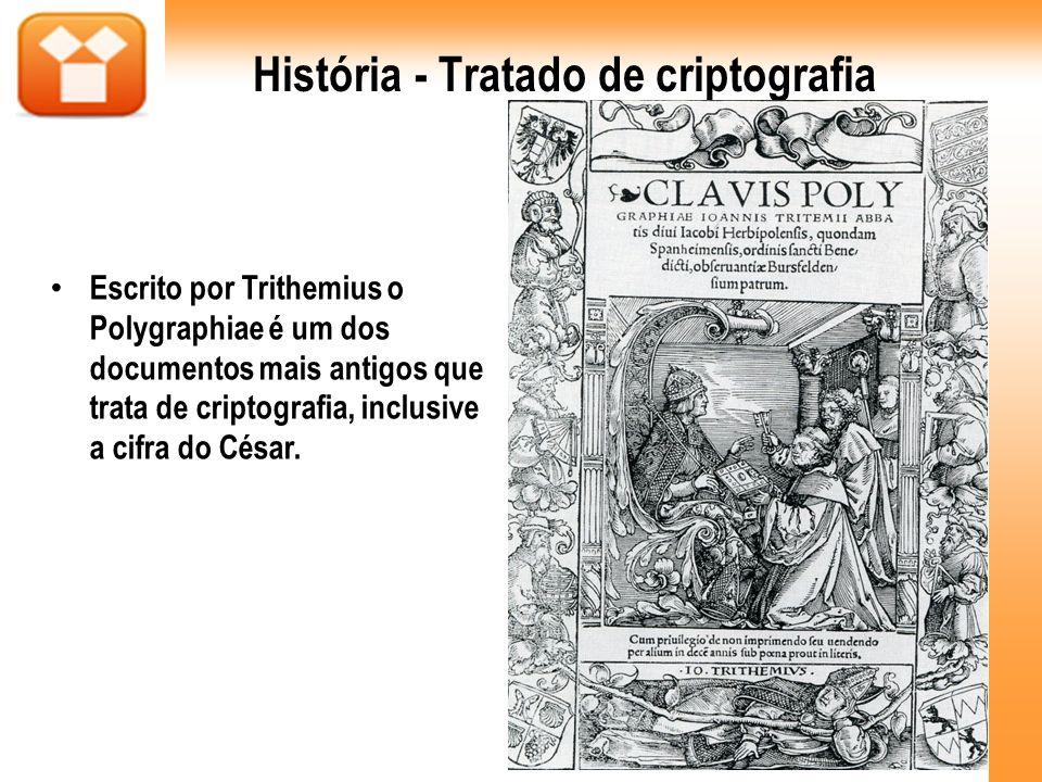 História - Tratado de criptografia