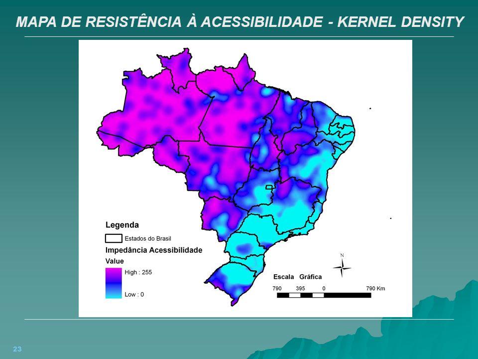MAPA DE RESISTÊNCIA À ACESSIBILIDADE - KERNEL DENSITY
