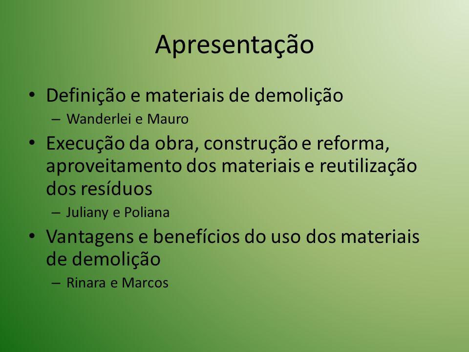 Apresentação Definição e materiais de demolição