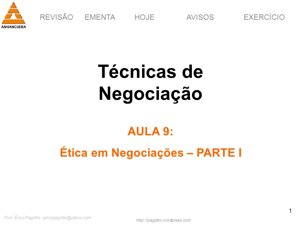 Técnicas de Negociação Ética em Negociações – PARTE I