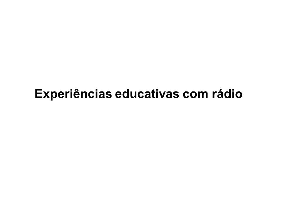 Experiências educativas com rádio