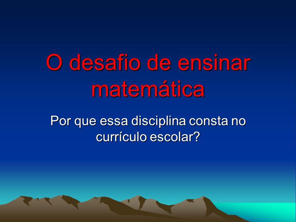 O desafio de ensinar matemática